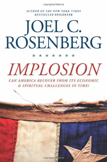 Screenshot_2018-08-24 Implosion Can America Recover from Its Economic and Spiritual Challenges in Time Joel C Rosenberg 978[…]