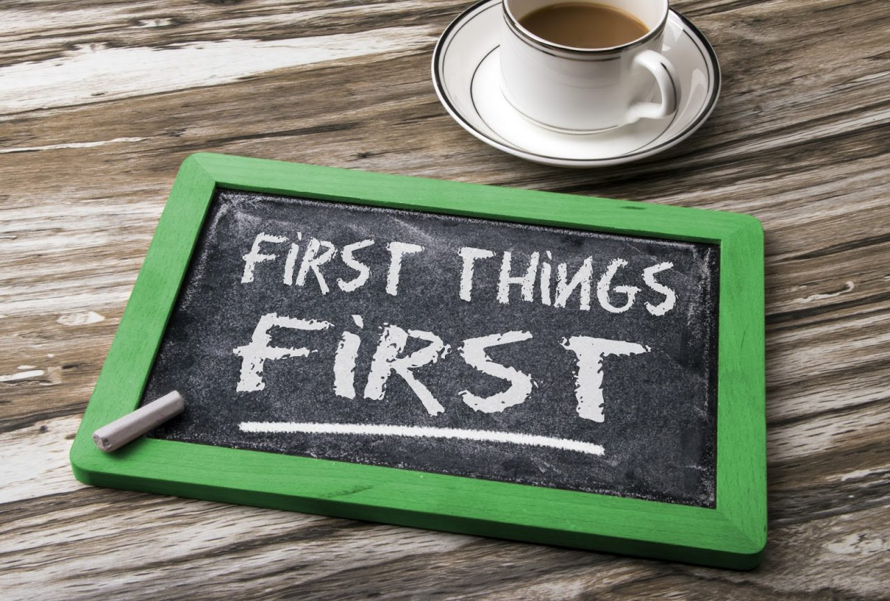 first things first priorities Copyright of bleakstarshutterstockcom_256284241