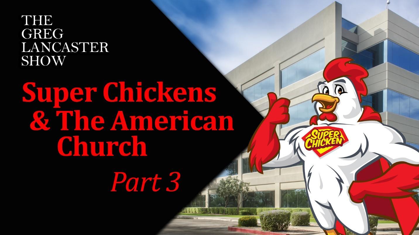 08-17-21 Super Chickens Discussion part 3